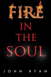 Fire in the Soul