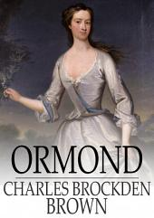 Ormond: Or, The Secret Witness