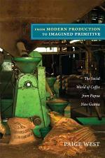 From Modern Production to Imagined Primitive