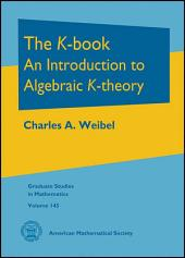The $K$-book: An Introduction to Algebraic $K$-theory