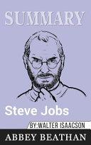 Summary of Steve Jobs