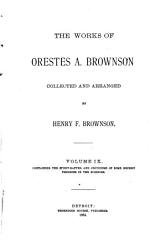 The Works of Orestes A  Brownson  Scientific theories PDF
