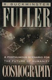 Cosmography: A Posthumous Scenario for the Future of Humanity