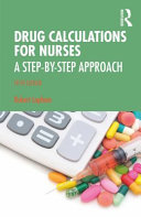 Drug Calculations For Nurses A Step By Step Approach 3rd Edition