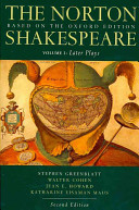 The Norton Shakespeare  Based on the Oxford Edition  Later plays