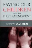 Saving Our Children from the First Amendment PDF