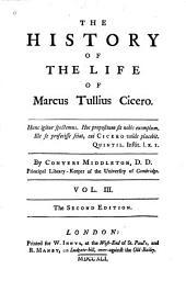 The history of the life of Marcus Tullius Cicero: Volume 3