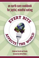 Every Bite Affects the World