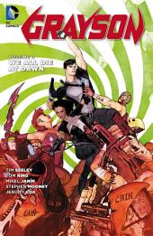 Grayson Vol. 2: We All Die at Dawn: Volume 2