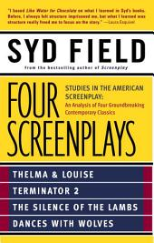 Four Screenplays: Studies in the American Screenplay