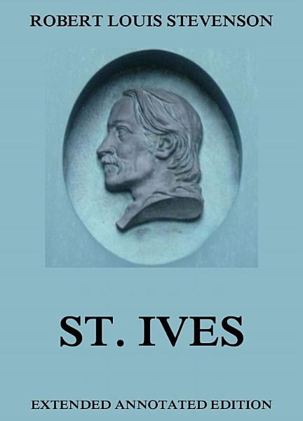 St  Ives  Annotated Edition