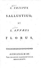 C. Crispus Sallustius: Et L. Annaeus Florus