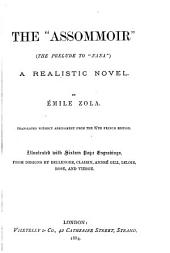 "The ""Assommoir."": (The Prelude to ""Nana."") A Realistic Novel"