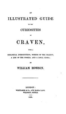 An illustrated guide to the curiosities of Craven PDF