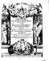 Thesavrvs Politicorvm Aphorismorvm repetitae lectionis, in quo Principum, Consiliariorvm, Aulicorum Legatorum, institutio. in Onosandri Strategicum Notae