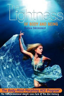 Download The Lightness of Body and Being Book