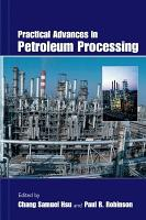 Practical Advances in Petroleum Processing PDF