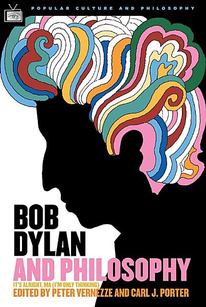 Download Bob Dylan and Philosophy Book