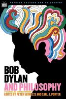 Bob Dylan and Philosophy PDF
