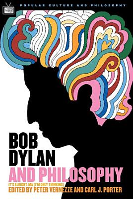 Bob Dylan and Philosophy