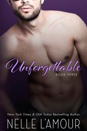 Unforgettable 3: A Hollywood Romance