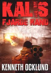 Kalis fjärde hand