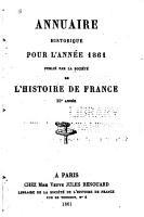 Bulletin de la Soci  t   de l histoire de France PDF