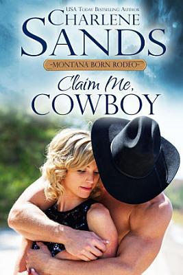 Claim Me  Cowboy