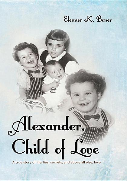 Alexander Child Of Love
