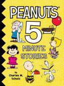 Peanuts 5-Minute Stories