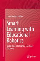 Smart Learning with Educational Robotics PDF