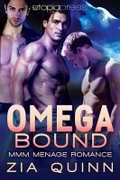 Omega Bound  MMM Menage Romance PDF