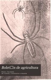 Boletǐn de agricultura: Minerǐa é industrias, Volumen 9,Números 7-12