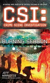 CSI: Crime Scene Investigation: The Burning Season