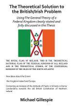 The Theoretical Solution to the British/Irish Problem