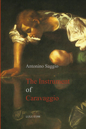 The Instrument of Caravaggio
