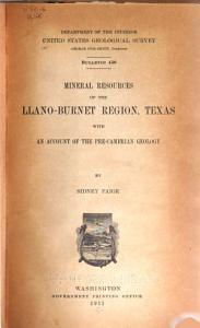 Mineral Resources of the Llano Burnet Region  Texas  with an Account of the Pre Cambrian Geology PDF