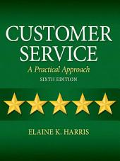 Customer Service: A Practical Approach, Edition 6