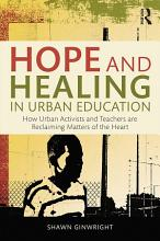 Hope and Healing in Urban Education PDF