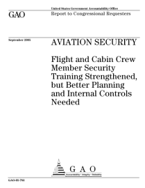 Aviation Security Flight And Cabin Crew Member Security Training Strengthened  But Better Planning And Internal Controls Needed   Report To Congressional Requesters