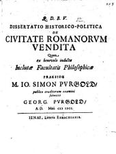 Diss. hist.-¬pol. de civitate Romanorum vendita
