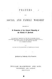 Prayers for Social and Family Worship, prepared by a Committee of the General Assembly of the Church of Scotland