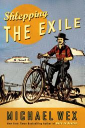 Shlepping the Exile: A Novel, Edition 2
