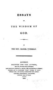 Essays on the Wisdom of God