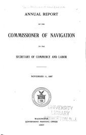 Annual Report of the Commissioner of Navigation to the Secretary of Commerce and Labor: Part 1