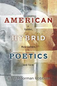 American Hybrid Poetics PDF