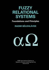 Fuzzy Relational Systems: Foundations and Principles