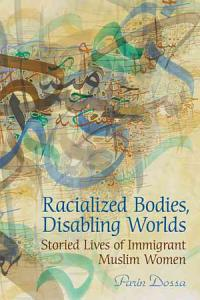 Racialized Bodies, Disabling Worlds