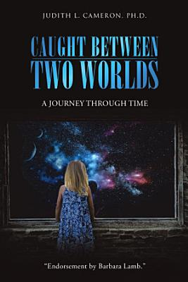 Caught Between Two Worlds  PDF