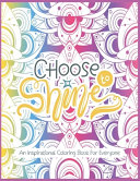 Choose to Shine-An Inspirational Coloring Book For Everyone